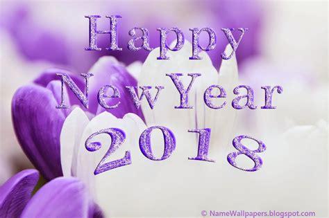 new year 2018 working days happy new year 2018 wallpaper 2 work wallpaper