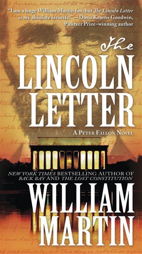 the lincoln letter william martin the lincoln letter william martin macmillan