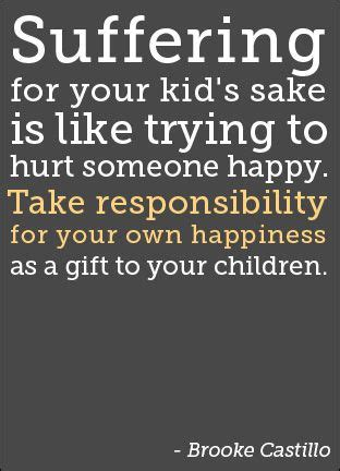 meaning of take responsibility of your own happiness pin by tara hansen leinen on parenting