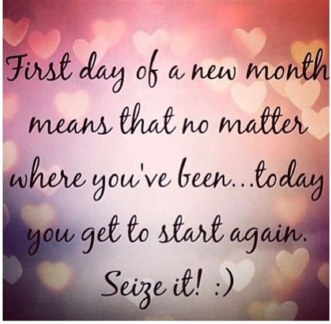 great quote day of a new month means that no