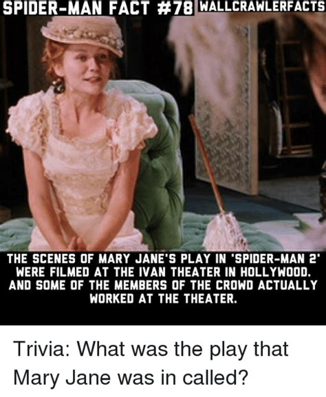 Mary Jane Memes - spider man fact 78 wallcra wlerfacts the scenes of mary