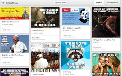 Pinterest Memes - pinterest catholic just b cause