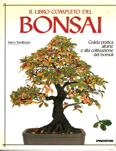 libro bonsai care manual il libro completo dei bonsai harry tomlinson manualistica varia manualistica libreria