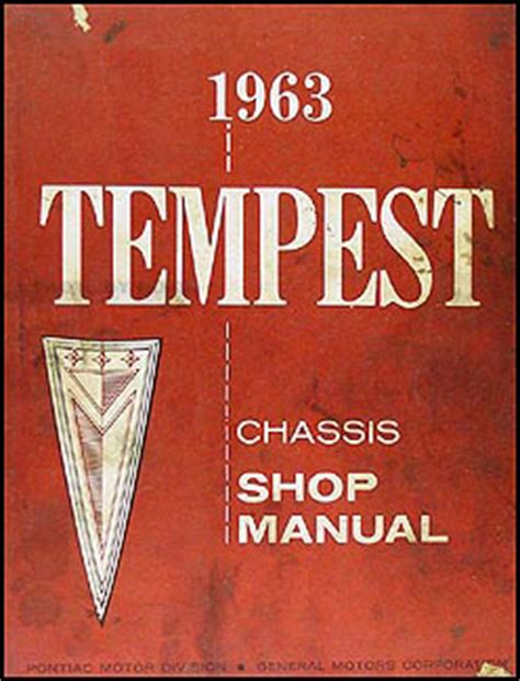 1964 pontiac tempest and lemans repair shop manual reprint 1963 pontiac tempest and lemans repair shop manual original