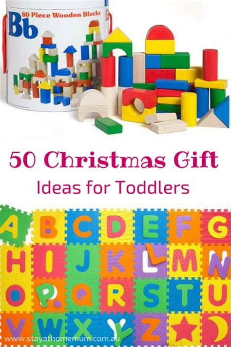 50 christmas gift ideas for toddlers stay at home mum