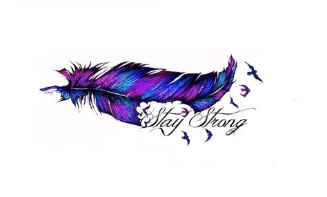 feather tattoo stay strong my feather tattoo design