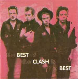 best of the clash the clash the best of the clash is the best cd at discogs