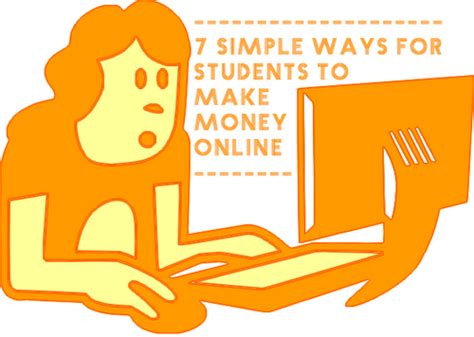 Ways For Students To Make Money Online - 7 simple ways for students to make money online blogolect