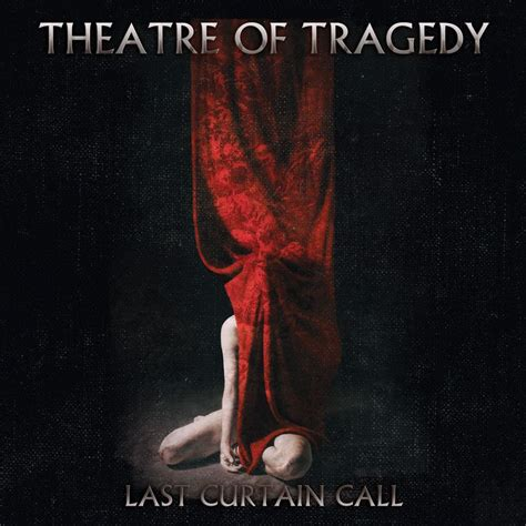 curtain call cover theatre of tragedy music fanart fanart tv