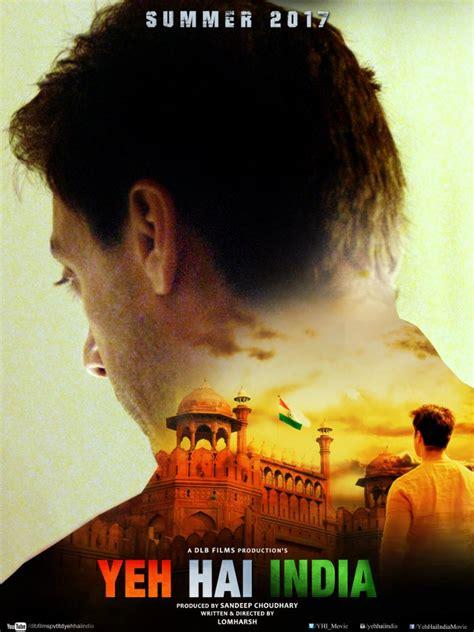 film india 2017 full movie yeh hai india 2017 hindi full movie watch online free