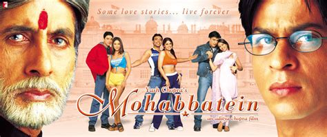 film india mohabbatein full movie mohabbatein movie watch free trailer full hindi movie