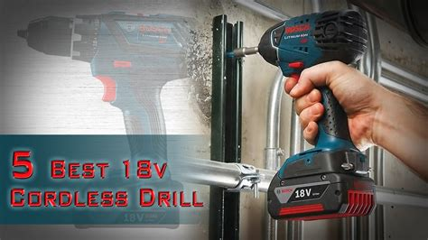 5 best 18v cordless drill review best power drill 2017