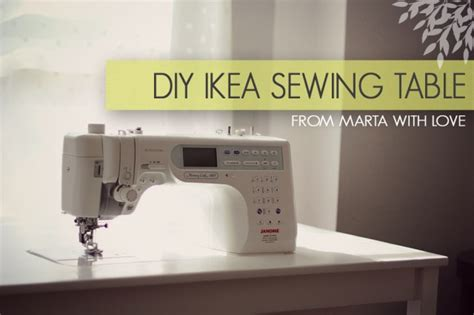 Diy Ikea Sewing Table Tutorial From Marta With Love Sewing Machine Table Ikea