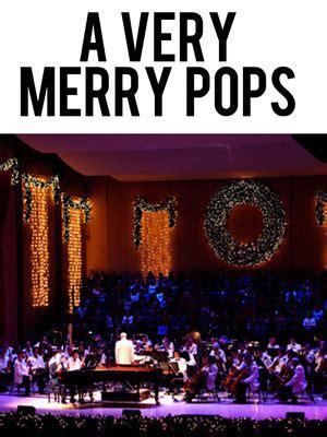 Houston Symphony Pops A Merry Pops by Atlanta Symphony Orchestra A Merry Pops Atlanta