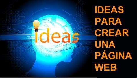 imagenes de una web 101 ideas para hacer una p 225 gina web