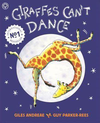 libro giraffes cant dance giraffes can t dance giles andreae 9781841215655