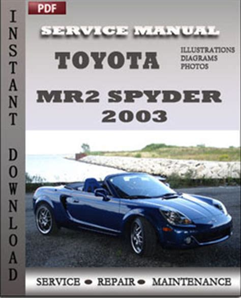 toyota mr2 spyder 2003 service manual pdf download servicerepairmanualdownload com