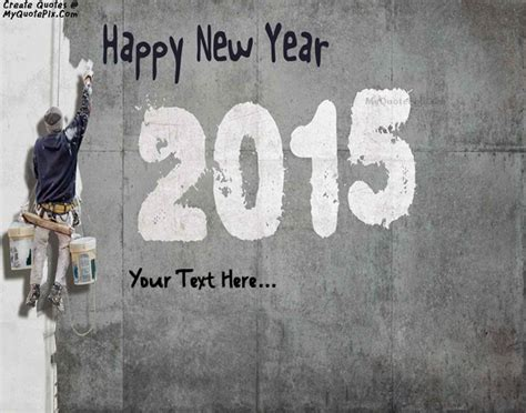 writing saying happy new year write quotes on wishes pictures quote maker