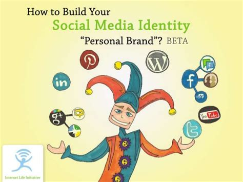 build your online how to build your online social media identity quot personal brand quot