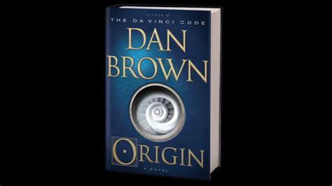 libro origin robert langdon book origin book review dan brown s latest thriller finds robert langdon unspooling a mystery in