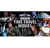 30 Best Time Travel Movies Of All  Greatest Sci Fi