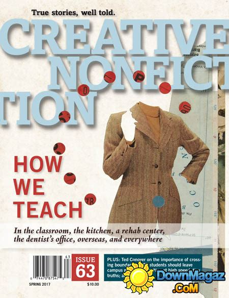 creative nonfiction researching and crafting stories of real second edition books creative nonfiction 2017 187 pdf magazines