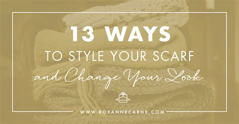 10 Simple Ways To Change Your Look by 13 Ways To Style Your Scarf Change Your Look