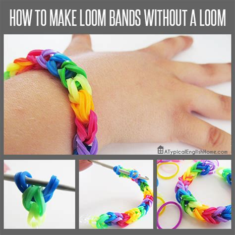 how to make loom bands with a typical home july 2014