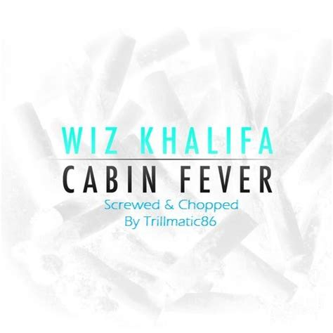 wiz khalifa cabin fever screwed chopped hosted by