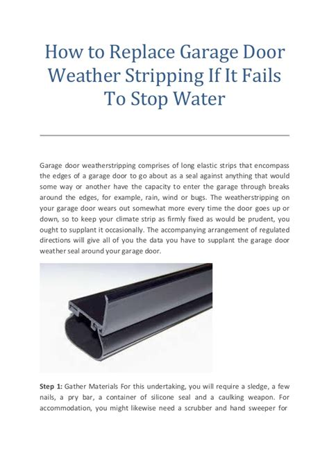 How To Replace Garage Door Weather Stripping If It Fails Replace Weather Stripping On Garage Door