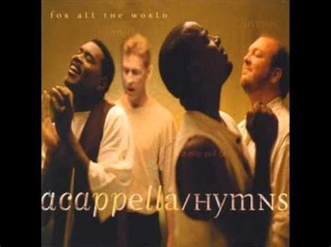rugged cross acapella acappella hymns for all the world 4 rock of ages
