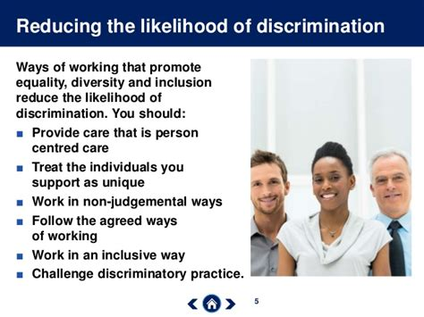 describe how to challenge discrimination in schools equality and diversity by skills for care