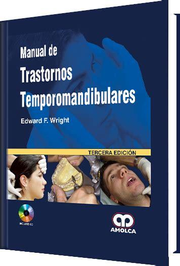 libro wright amolca editorial orientada a ciencias de la salud 187 manual de trastornos temporomandibulares