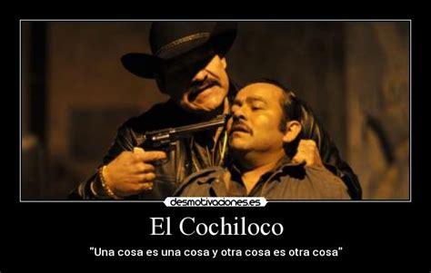 Memes Del Cochiloco - im 225 genes y carteles de cochiloco desmotivaciones