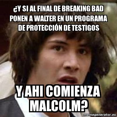 Breaking Bad Finale Meme - meme keanu reeves 191 y si al final de breaking bad ponen a