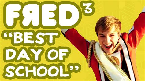 best day songs quot best day of school quot fred figglehorn