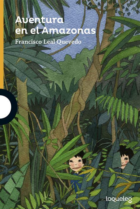 descargar libro aventura en el rio aventura en el amazonas