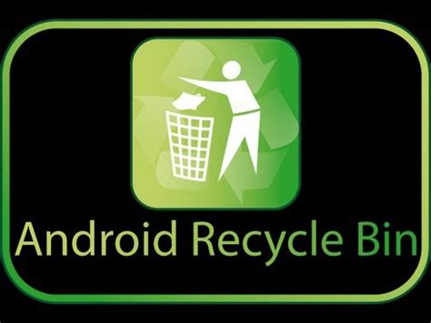 recycle bin for android recycle bin for android android informer this recycle bin for android is your best choice for