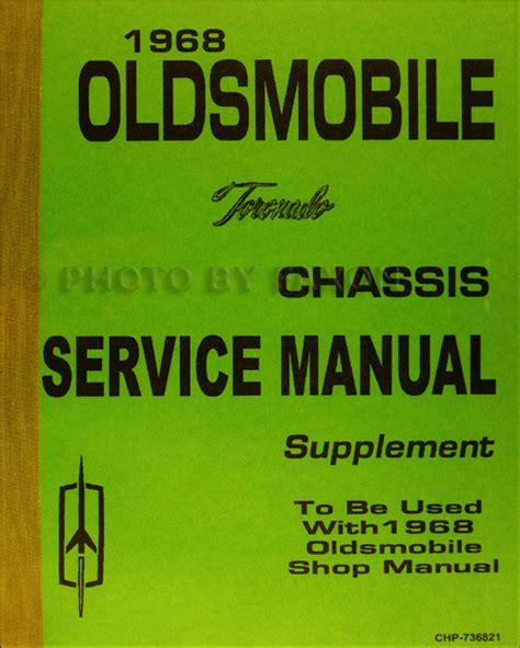 service manual repair manual for a 2001 oldsmobile 1968 oldsmobile cd repair shop manual body manual parts