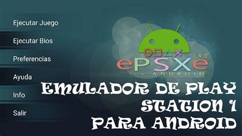 tutorial epsxe android epsxe emulador play 1 para android tutorial completo