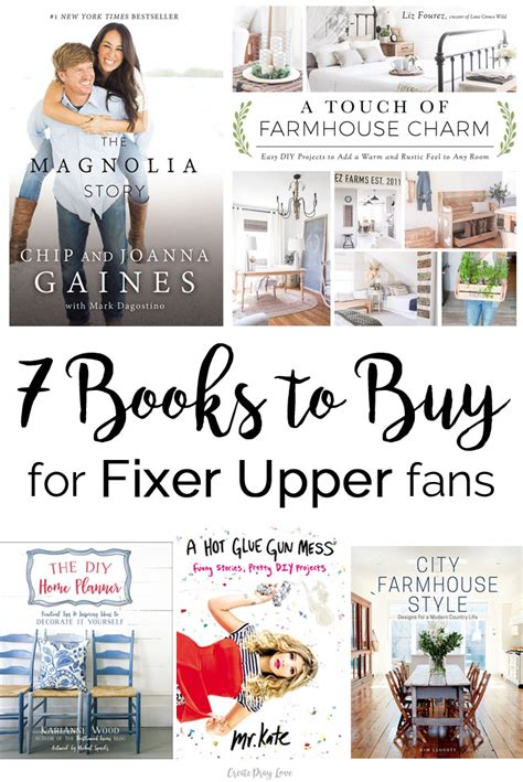 fixer upper book 7 books to buy for fixer upper fans create pray love