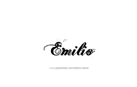 Tattoo Name Emilio | emilio name tattoo designs