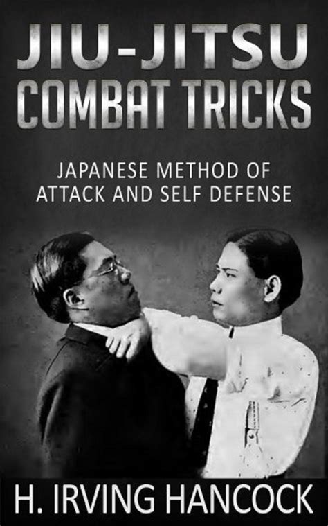 jiu jitsu combat tricks japanese feats of attack and defence in personal encounter classic reprint books jiu jitsu combat tricks japanese method of attack and