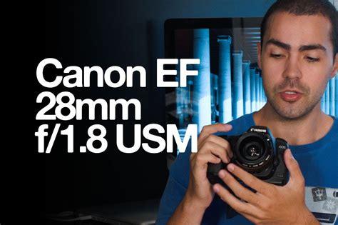 Ef 28 F 1 8 Usm canon ef 28mm f 1 8 usm review