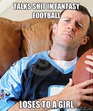 Fantasy Football Trash Talk Meme - fantasy football football and a girl on pinterest