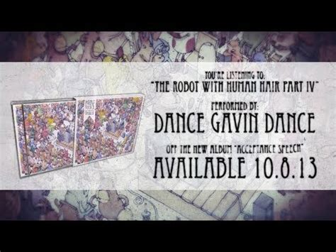 dance gavin dance mp3 dance gavin dance the robot with human hair pt 4 youtube
