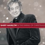 barry manilow in the swing of christmas in the swing of christmas barry manilow cd album