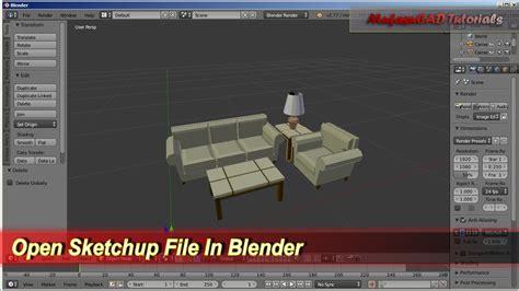 tutorial blender sketchup open sketchup file in blender youtube