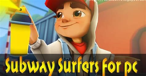 subway surfers game full version for pc free download subway surfer full version game for pc free download