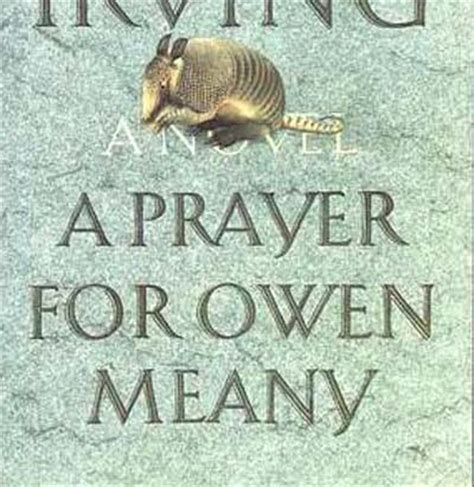 A Prayer For Owen Meany Essay by A Prayer For Owen Meany Thesis Order Custom Essay